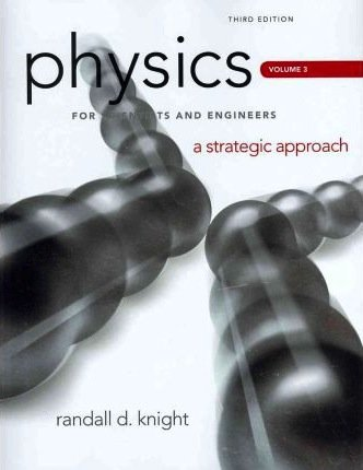 Physics for Scientists and Engineers A Strategic Approach, Vol. 3 (Chs 20-24) 3rd 2013 (Revised) edition cover