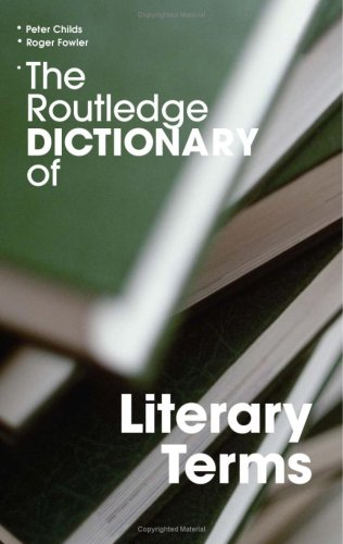 Routledge Dictionary of Literary Terms  3rd 2005 (Revised) edition cover