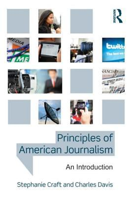 Principles of American Journalism An Introduction  2013 edition cover
