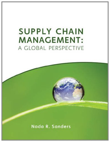 Supply Chain Management A Global Perspective  2012 edition cover