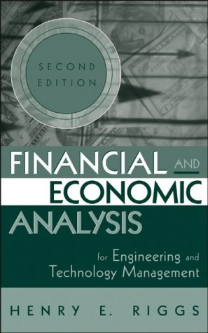 Financial and Economic Analysis for Engineering and Technology Management  2nd 2004 (Revised) edition cover