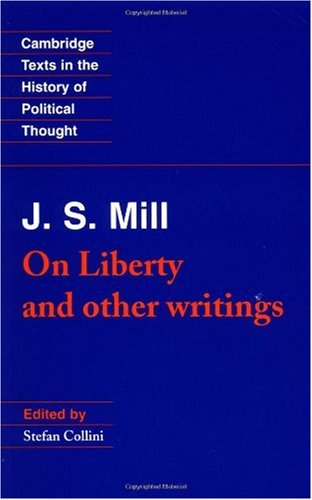 J. S. Mill 'On Liberty' and Other Writings  1989 edition cover