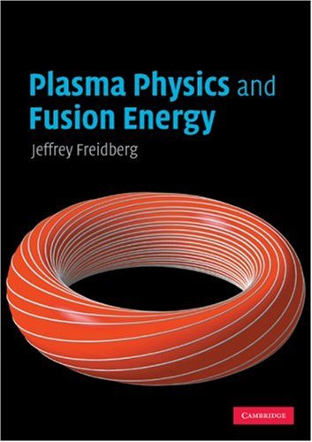 Plasma Physics and Fusion Energy   2008 edition cover