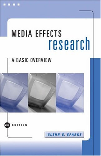 Media Effects Research A Basic Overview 2nd 2006 (Revised) 9780534629175 Front Cover