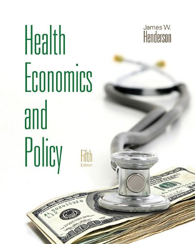 Health Economics and Policy  5th 2012 9780538481175 Front Cover
