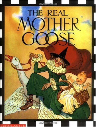 Real Mother Goose  N/A 9780590225175 Front Cover