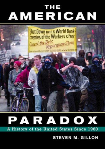 Since 1960 : The American Paradox: A History of the United States Since 1945  2003 9780618150175 Front Cover