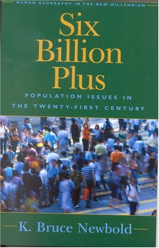 Six Billion Plus Population Issues in the Twenty-First Century  2002 9780742516175 Front Cover