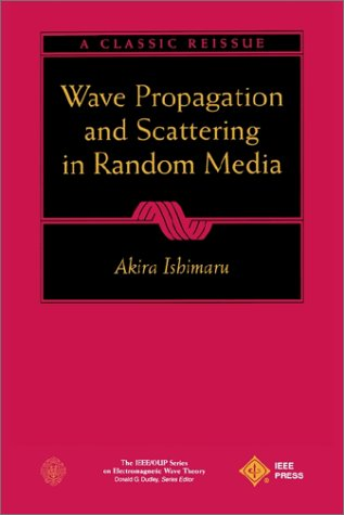 Wave Propagation and Scattering in Random Media   1997 edition cover