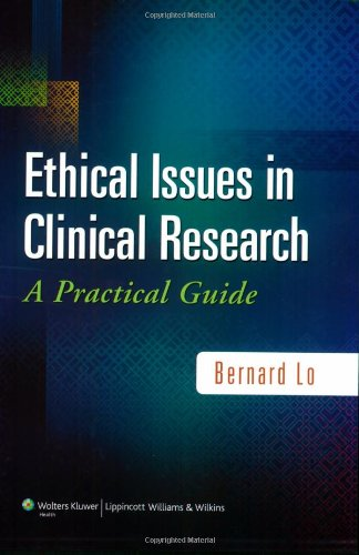 Ethical Issues in Clinical Research A Practical Guide  2010 (Guide (Instructor's)) edition cover