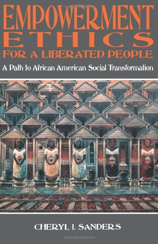 Empowerment Ethics for a Liberated People A Path to African American Social Transformation N/A edition cover
