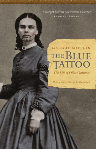 Blue Tattoo The Life of Olive Oatman  2011 edition cover
