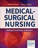 Medical-Surgical Nursing Making Connections to Practice  2017 (Revised) 9780803644175 Front Cover