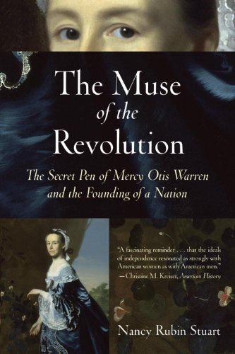 Muse of the Revolution The Secret Pen of Mercy Otis Warren and the Founding of a Nation  2009 edition cover