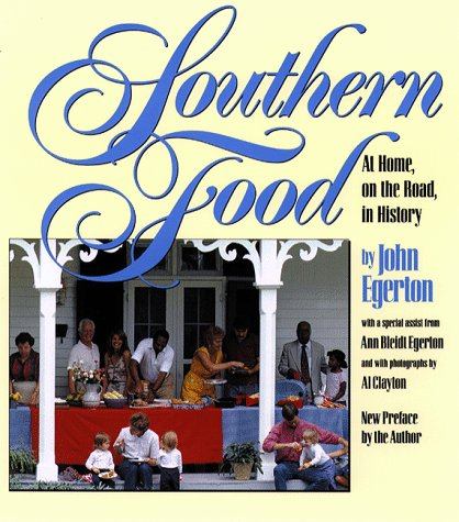 Southern Food At Home, on the Road, in History  1993 edition cover