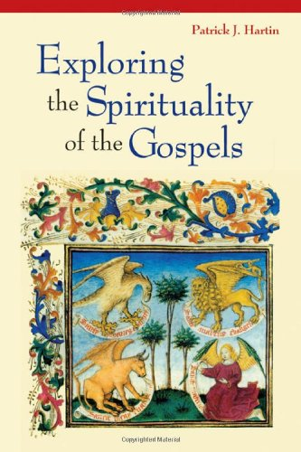 Exploring the Spirituality of the Gospels   2011 edition cover