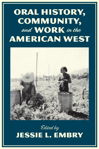 Oral History, Community, and Work in the American West  2nd 2013 edition cover