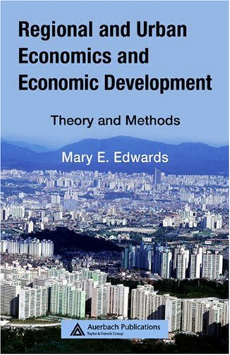 Regional and Urban Economics and Economic Development Theory and Methods  2007 edition cover