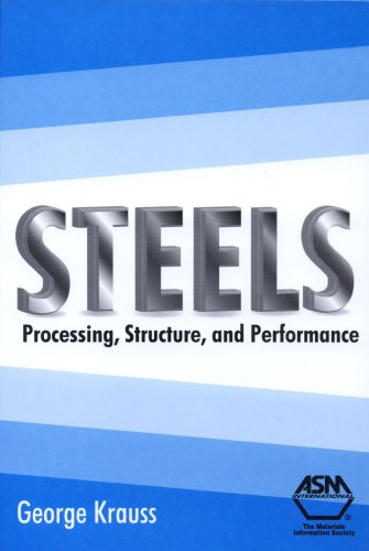 Steels Processing, Structure, and Performance  2005 edition cover