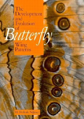 Development and Evolution of Butterfly Wing Patterns   1991 9780874749175 Front Cover