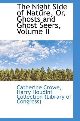 The Night Side of Nature, Or, Ghosts and Ghost Seers:   2009 edition cover