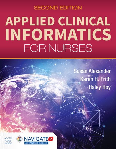 Applied Clinical Informatics for Nurses  2nd 2019 (Revised) 9781284129175 Front Cover