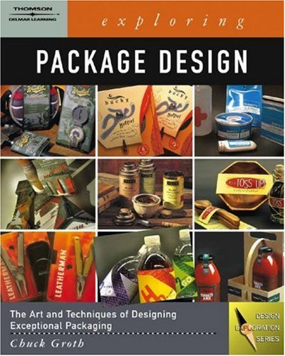 Exploring Package Design   2006 9781401872175 Front Cover
