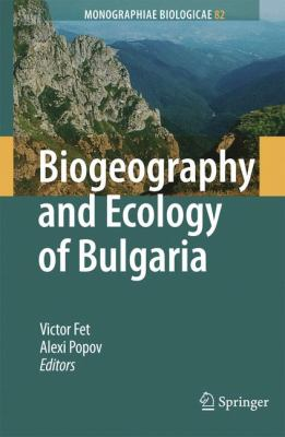 Biogeography and Ecology of Bulgaria   2007 9781402044175 Front Cover