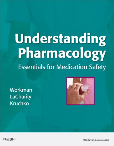 Understanding Pharmacology Essentials for Medication Safety  2010 edition cover