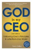 God Is My CEO Following God's Principles in a Bottom-Line World 2nd 2014 edition cover