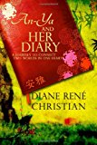 An-Ya and Her Diary  N/A 9781484055175 Front Cover