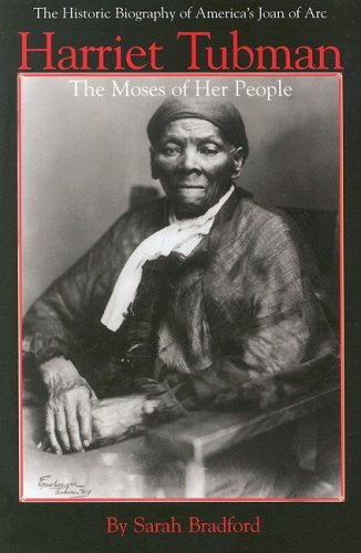 Harriet Tubman The Moses of Her People  1993 (Reprint) 9781557092175 Front Cover
