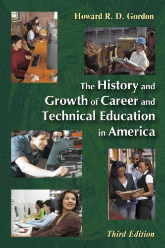 History and Growth of Career and Technical Education in America  3rd 2007 edition cover