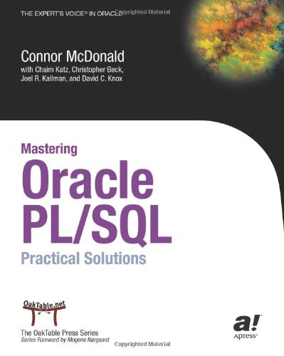 Mastering Oracle PL/SQL Practical Solutions  2004 9781590592175 Front Cover