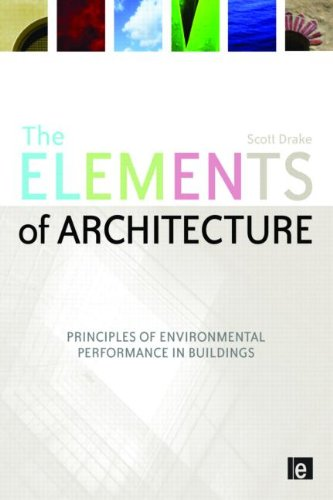 Elements of Architecture Principles of Environmental Performance in Buildings  2009 edition cover