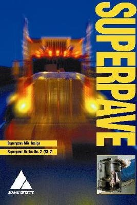 Superpave Mix Design : Superpave Series No. 2 1st 2001 edition cover