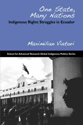 One State, Many Nations Indigenous Rights Struggles in Ecuador  2009 edition cover
