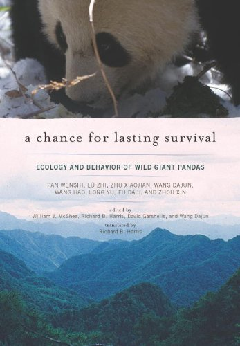 Chance for Lasting Survival Ecology and Behavior of Wild Giant Pandas  2014 9781935623175 Front Cover