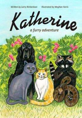 Katherine A Furry Adventure N/A 9781935706175 Front Cover