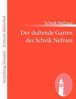 Duftende Garten des Scheik Nefzaui   2011 9783843069175 Front Cover