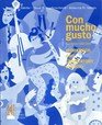 Con Mucho Gusto  4th 1995 (Workbook) 9780030104176 Front Cover