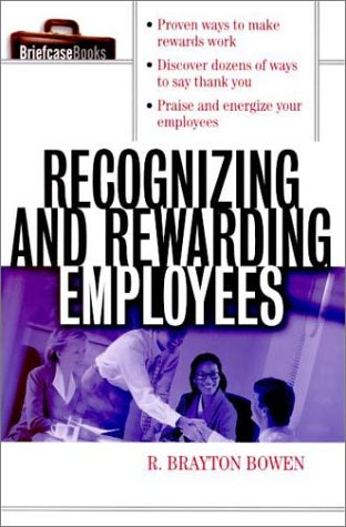 Recognizing and Rewarding Employees   2000 edition cover