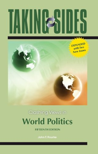 Taking Sides: Clashing Views in World Politics, Expanded  15th 2013 edition cover