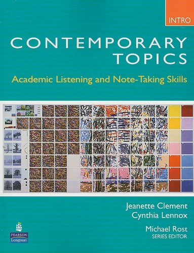 Contemporary Topics Academic Listening and Note-Taking Skills  2009 edition cover