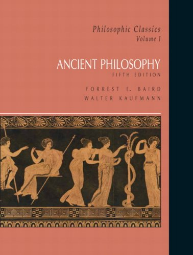 Philosophic Classics, Volume I Ancient Philosophy 5th 2008 edition cover