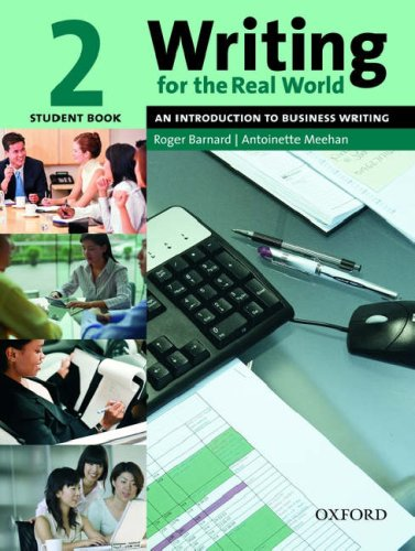 Writing for the Real World, Level 2 An Introduction to Business Writing  2005 (Student Manual, Study Guide, etc.) edition cover