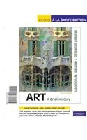 Art A Brief History 4th 2010 9780205773176 Front Cover