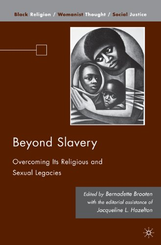 Beyond Slavery Overcoming Its Religious and Sexual Legacies  2010 9780230100176 Front Cover