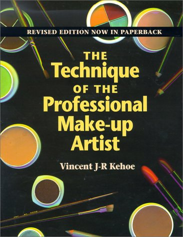 Technique of the Professional Make-Up Artist  3rd 1995 (Revised) 9780240802176 Front Cover