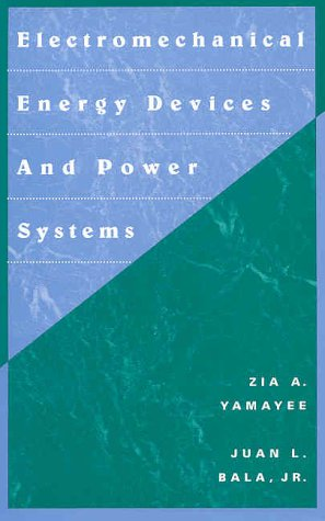 Electromechanical Energy Devices and Power Systems   1994 edition cover